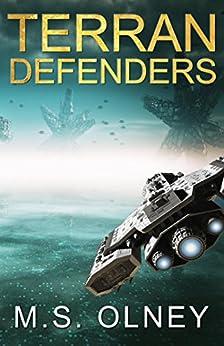 Terran Defenders by [Olney, M.S]