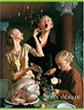 John Currin: New Paintings: The Complete Works