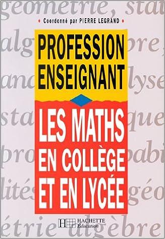 Lire un Les maths en collège et en lycée epub, pdf