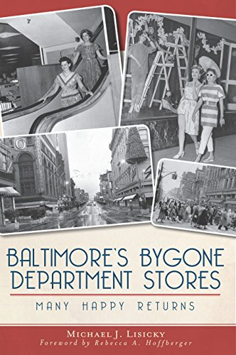 Baltimore's Bygone Department Stores: Many Happy Returns - Store The Baltimore