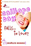 Calliope Day Falls ... in Love?, Charles Haddad, 0440419220