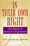 img - for In Their Own Right: The History of American Clergywomen book / textbook / text book