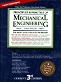 Principles and Practice of Mechanical Engineering : The Most Effective PE Exam Review, Potter, Merle C., 1881018423
