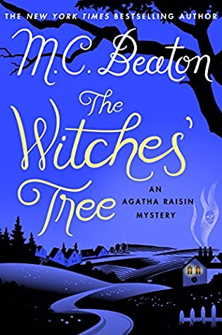 book cover of Agatha Raisin and the Witch\'s Tree