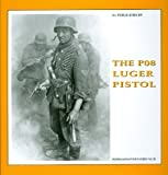 The P08 Luger Pistol, Guus De Vries and Bas Martens, 9080558354