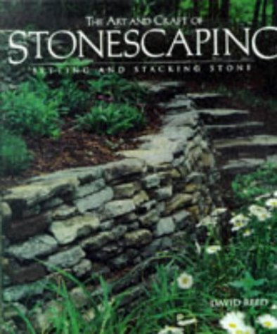 The Art And Craft of Stonescaping: Setting & Stacking Stone ebook