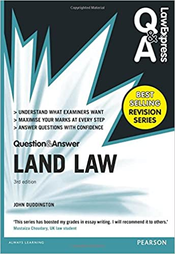 law express question and answer land law q a revision guide law  law express question and answer land law q a revision guide law express questions answers amazon co uk john duddington 9781292066660 books