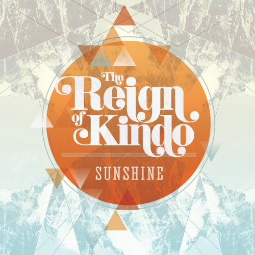 Sunshine Single By The Reign Of Kindo On Amazon Music