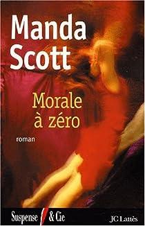 Morale à zero par Scott