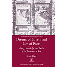 Amazon sylvia huot books biography blog audiobooks kindle dreams of lovers and lies of poets poetry knowledge and desire in the roman fandeluxe Images