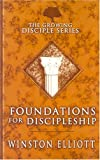 img - for Foundations for Discipleship (Growing Disciple) book / textbook / text book