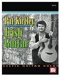 img - for Mel Bay Pat Kirtley Irish Guitar: Celtic Guitar Solos book / textbook / text book