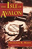 img - for Isle of Avalon: Sacred Mysteries of Arthur and Glastonbury Tor (Llewellyn's Celtic Wisdom Series) book / textbook / text book
