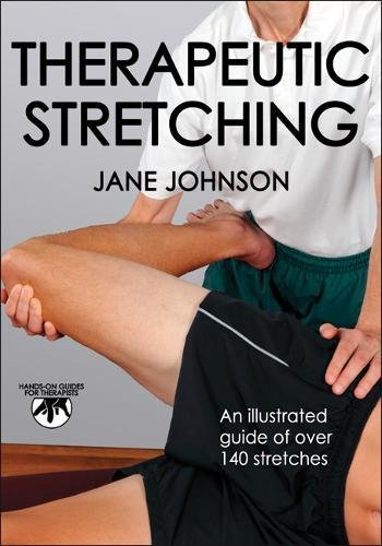 Therapeutic Stretching (Hands-On Guides for Therapists)