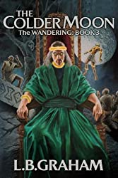 The Colder Moon (The Wandering) (Volume 3)