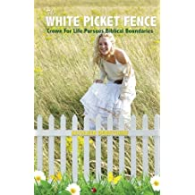 The White Picket Fence: Crown for Life Pursues Biblical Boundaries