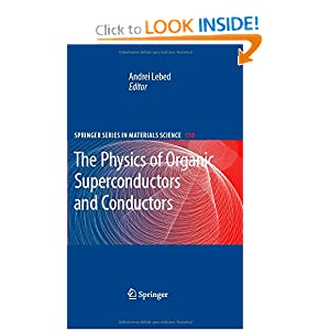 The Physics of Organic Superconductors and Conductors Andrei Lebed