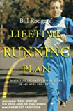 Bill Rodgers' Lifetime Running Plan, Bill Rodgers and Scott Douglas, 0062733869