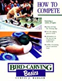 Bird Carving Basics, Curtis J. Badger, 0811730565