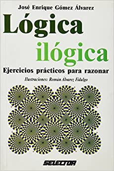 Book Logica Ilogica. Ejercicios Clasicos Para Razonar (Superacion Personal) (Spanish Edition)