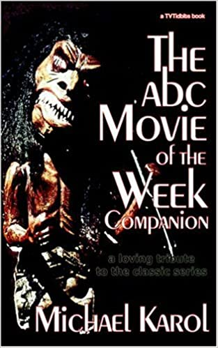 Amazon The Abc Movie Of The Week Companion A Loving Tribute To