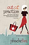 Out of Practice (The Breakup Doctor Series Book 4)