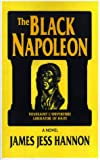 The Black Napoleon, James Jess Hannon, 1585006297