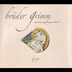Brüder Grimm Märchenerzählungen - Band 2