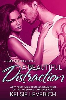 A Beautiful Distraction: A Hard Feelings Novel by [Leverich, Kelsie]