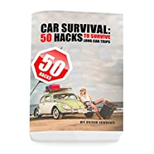 Car Survival: 50 Hacks to Survive Long Car Trips