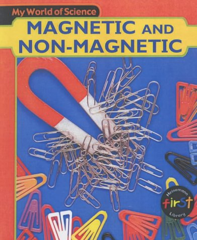 My World of Science: Magnet and Non-Magnet Paperback