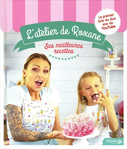 Les recettes de l'atelier de Roxane