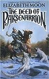 """The Deed of Paksenarrion A Novel"" av Elizabeth Moon"