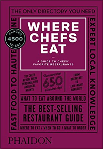 Where Chefs Eat by Joe Warwick