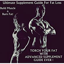 Huge Supplement Guide For Fat Loss