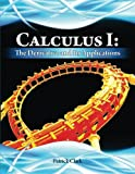 Calculus I: the Derivative and Its Applications, Patrick Clark, 1483986691