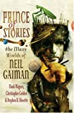 img - for Prince of Stories: The Many Worlds of Neil Gaiman book / textbook / text book