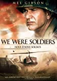 We Were Soldiers / Nous tions soldats (Bilingual)