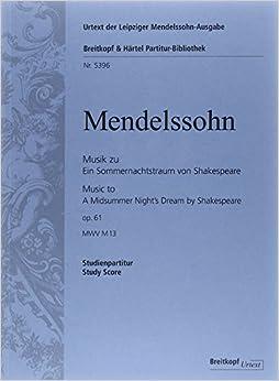 メンデルスゾーン: 付随音楽「真夏の夜の夢」 Op.61/ブライトコップ & ヘルテル社/スコア オーケストラ付声楽