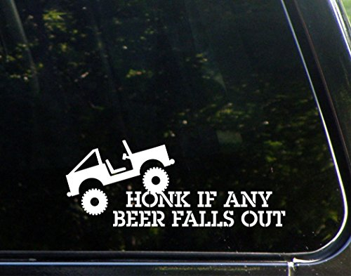 Honk If Any Beer Falls Out - 8 3/4
