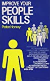 Improve Your People Skills, Honey, Peter, 0852923961