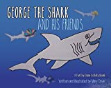 George the Shark and His Friends