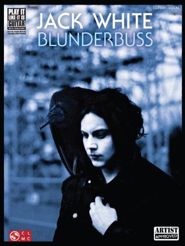 Jack White - Blunderbuss Songbook (Play It Like It Is Guitar)