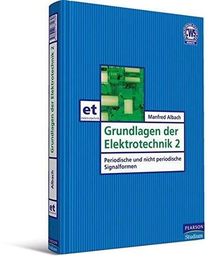 Grundlagen der Elektrotechnik 2. Periodische und nicht periodische Signalformen