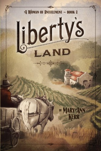 A Woman of Entitlement Book 2 Liberty's Land