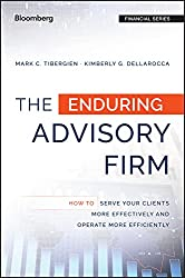 The Enduring Advisory Firm by Mark C. Tibergien