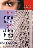The Chosen (Nine Lives of Chloe King)