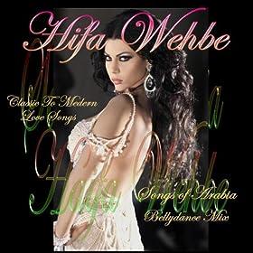 Songs - Songs of Arabia & Bellydance Mix: Haifa Wehbe: MP3 Downloads
