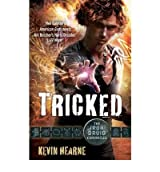 [(Tricked)] [Author: Kevin Hearne] published on (May, 2012)
