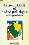 Image de Perceptions de sécurité et stratégies nationales au Moyen-Orient (Travaux et recherches de l'IFRI) (French Edition)